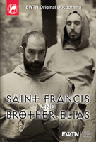 Saint Francis and Brother Elias - EWTN Original Docudrama (DVD)
