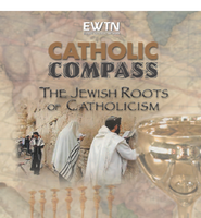 The Jewish Roots of Catholicism - Bob Fishman - EWTN (2 DVD Set)