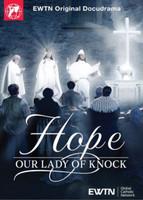 Hope: Our Lady of Knock - EWTN Original Docudrama (DVD)