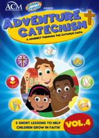 Adventure Catechism: A Journey Through the Catholic Faith - Volume 4 (DVD)