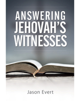 Answering Jehovah's Witnesses - Jason Evert - Catholic Answers (Paperback)