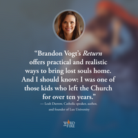 Return: How to Draw Your Child back to the Church - Brandon Vogt - Word on Fire (Paperback)