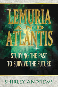 Lemuria and Atlantis Studying the Past to Survive the Future