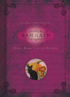 Samhain, Rituals, Recipes & Lore