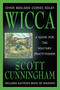Wicca, A Guide for the Solitary Practioner