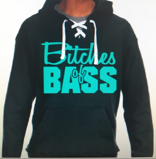 Bitches of Bass Hoodie