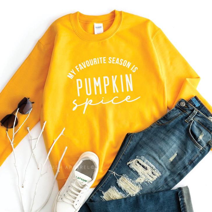 My Favourite Season Is Pumpkin Spice Sweatshirt Top