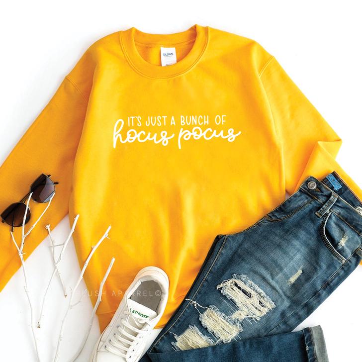 It's Just A Bunch Of Hocus Pocus Sweatshirt Top