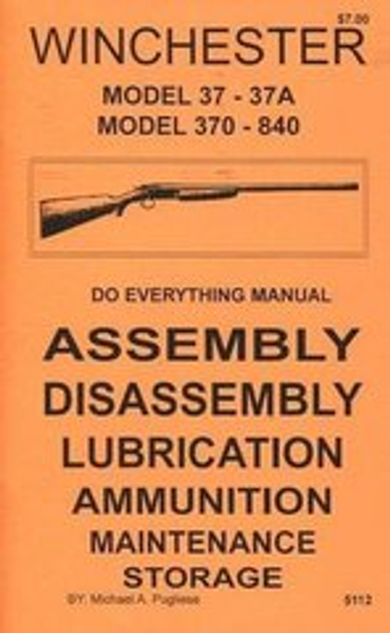 Winchester Model 37-37A 370-840 Do Everything Manual