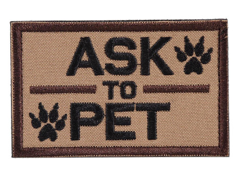 """OneTigris """"Ask to Pet"""" Hook and Loop Patch"""