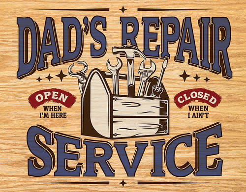 Dad's Repair Service Sign