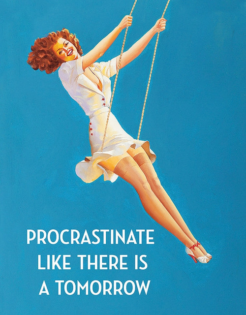 Procrastinate Sign