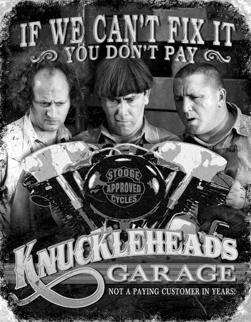 Stooges Knuckleheads Garage