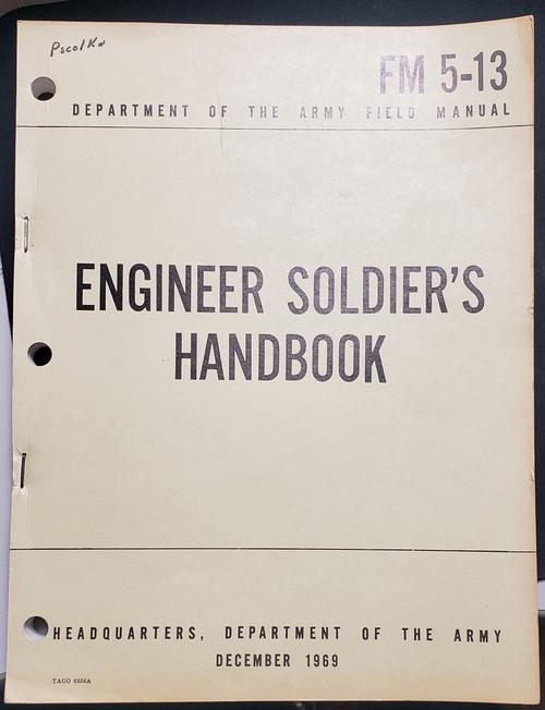 US Armed Forces Field Manual - Engineer Soldier's Handbook (1969)