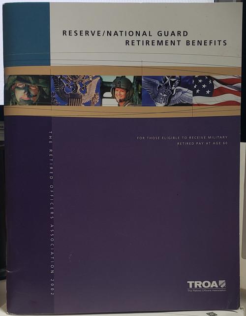 US Armed Forces Info Pamphlet - Reserve/Nat. Guard Retirement Benefits (2002)