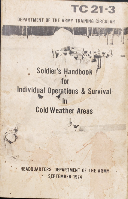 US Armed Forces Field Manual - Soldier's Handbook for Survival in Cold Weather Areas (1974)