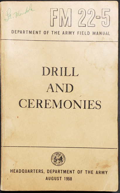 US Armed Forces Field Manual - Drill and Ceremonies (1958)