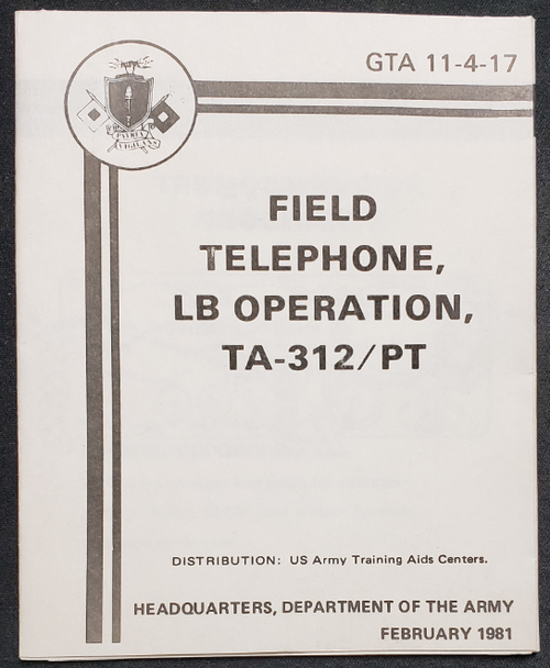 US Armed Forces Field Manual - TA-312 Field Telephone Operation (1987)