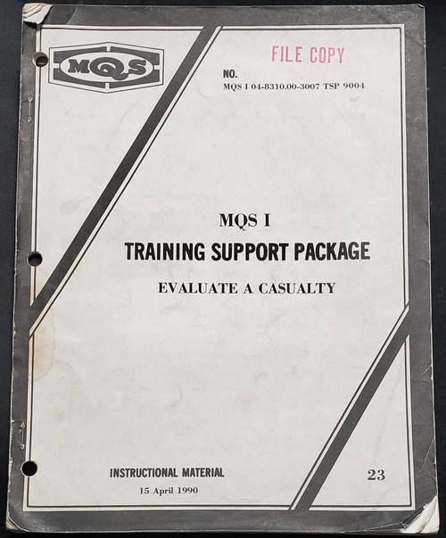 US Armed Forces Training Manual - Training Support Package - Casualty Evaluation (1990)