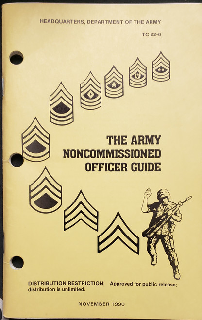 US Armed Forces Technical Manual - The Noncommissioned Officer Guide (1990)