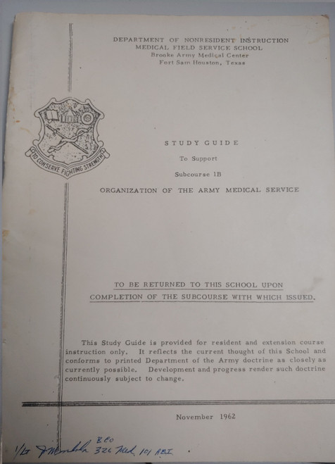 US Armed Forces Study Guide - Organization of the Army Medical Service (1962)