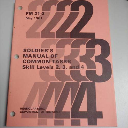 US Armed Forces Manual - Soldiers's Manual of Common Tasks, Skill levels 2, 3, and 4