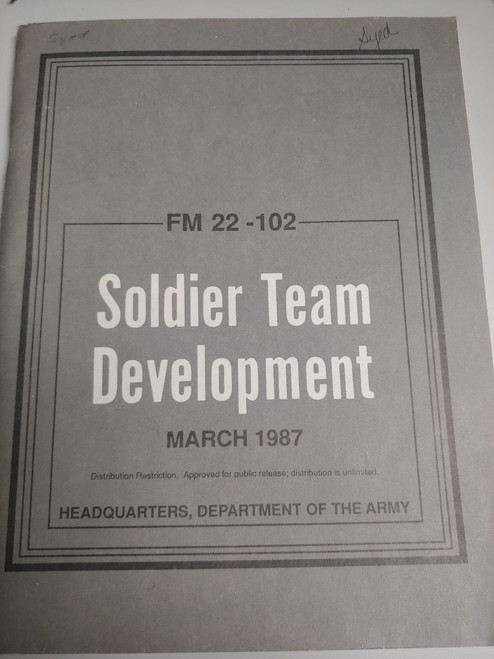 US Armed Forces Field Manual - Soldier Team Development