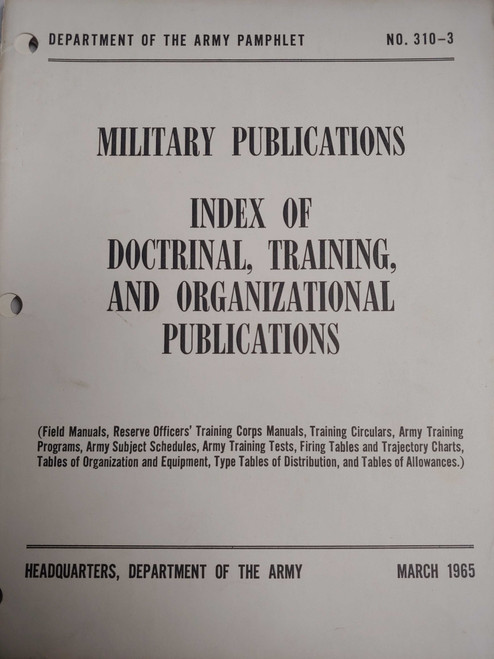 US Armed Forces Military Publications - Index of Doctrinal, Training, and Organizational Publications w/C1 &C2