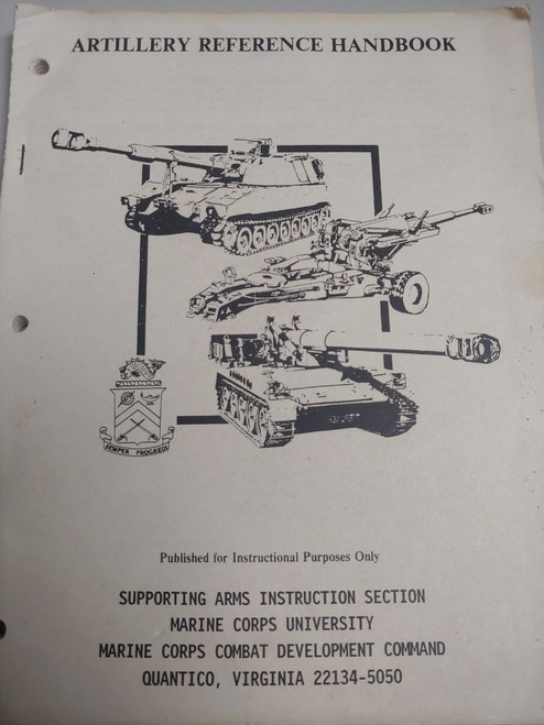 US Armed Forces Manual - Artillery Reference Guide