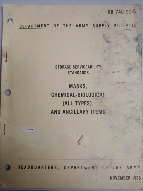 US Armed Forces Supply Bulletin - Storage Serviceability Standards; Masks, Chemical-Biological (All Types), and Ancillary Items