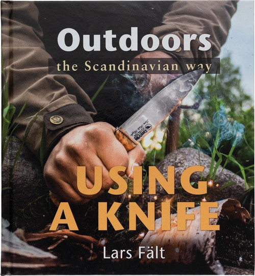 Lars Falt Using A Knife Book