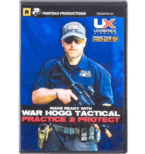 Panteao Make Ready with War HOGG Tactical: Practice 2 Protect Training DVD