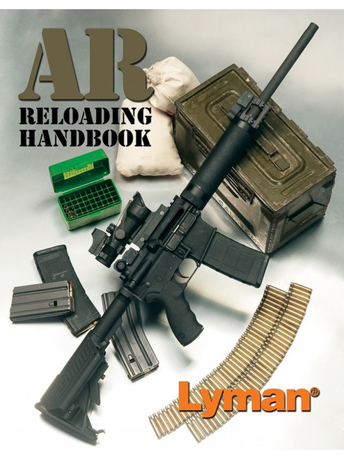 Reloading For The Ar-Rifle Handbook