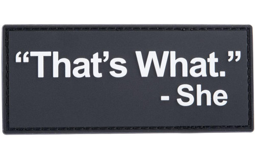 """Patch Fiend """"That's What She Said"""" PVC Morale Patch"""