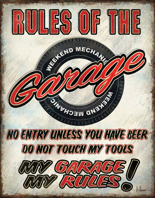 Rules Of Garage Sign