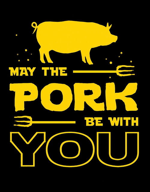 Pork Be With You Sign