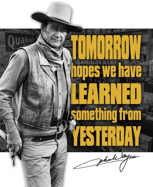 John Wayne Tomorrow Sign