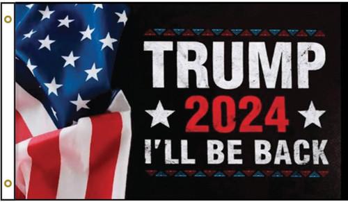 Trump 2024 I'll Be Back Flag