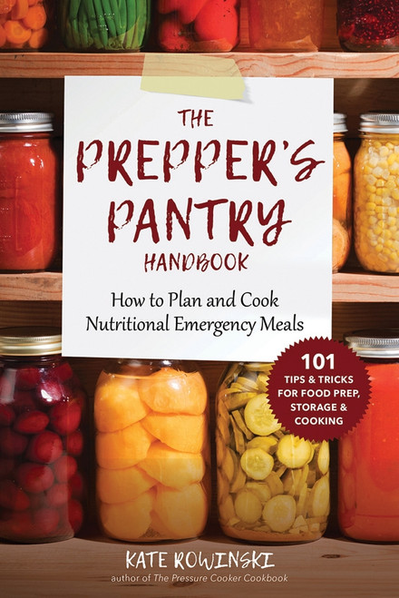 The Prepper's Pantry Handbook