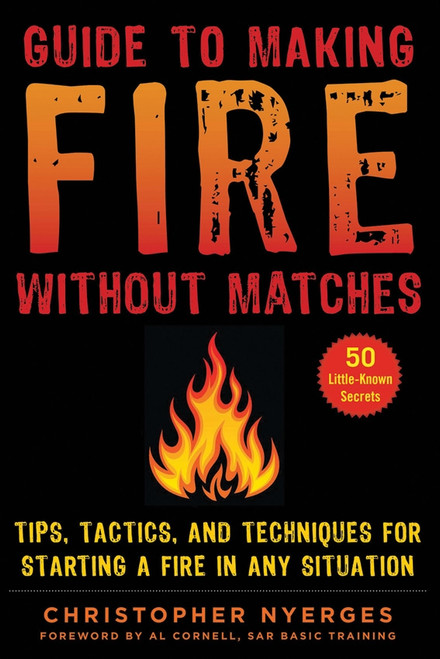 Guide To Making Fire