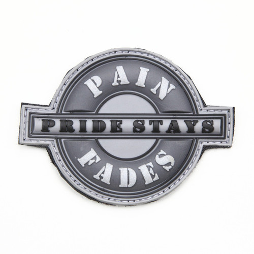 Pain Fades Pride Stays - Grey - Morale Patch