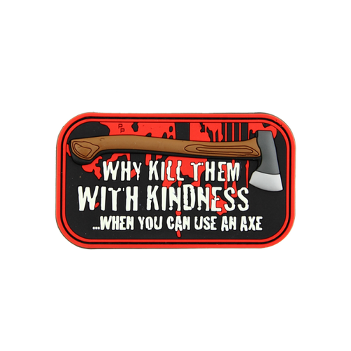 """""""Why kill them with kindness?"""" PVC - Morale Patch"""
