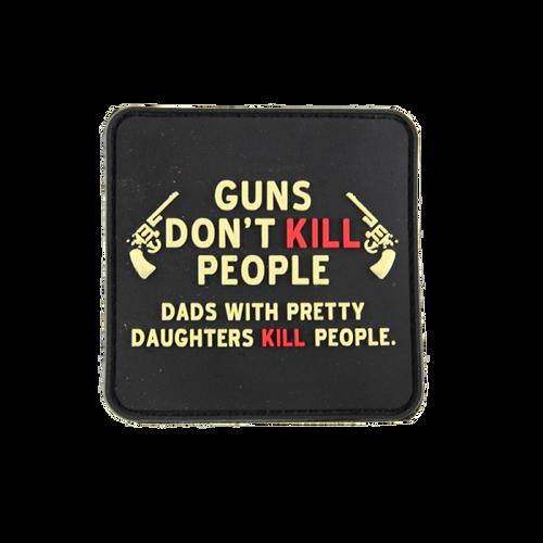 Guns Dont Kill People PVC - Morale Patch