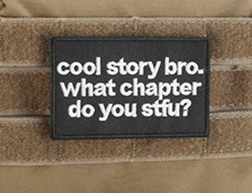 """Griffon Industries - """"Cool Story Bro. What Chapter Do You STFU"""" - Morale Patch"""