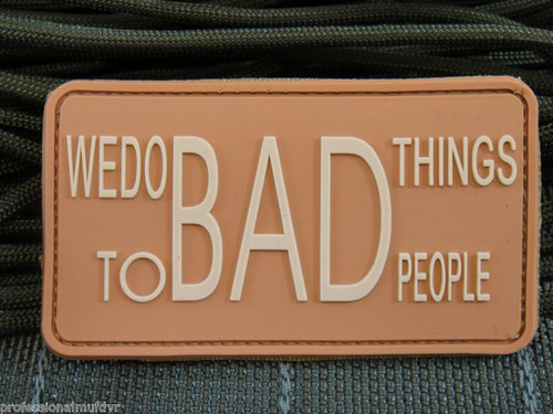 We Do Bad Things To 2 Bad People PVC - Desert - Morale Patch