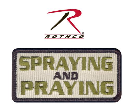 Spraying & Praying w/Velcro Back - Morale Patch