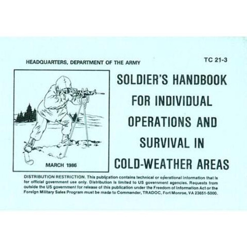 Handbook For Individual Operations and Survival In Cold Weather