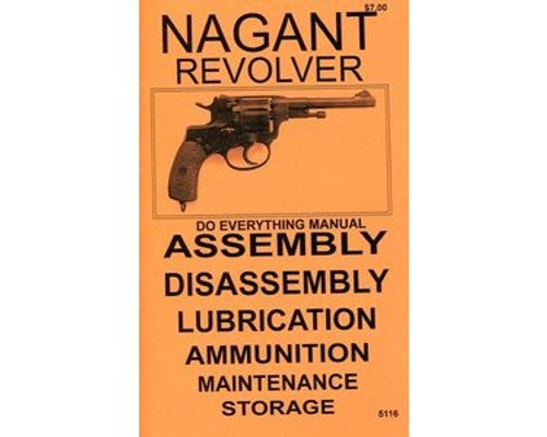 Nagant Revolver Do Everything Manual