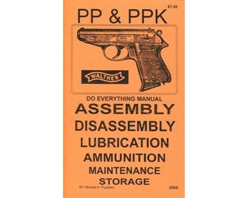 Walther PP & PPK Do Everything Manual