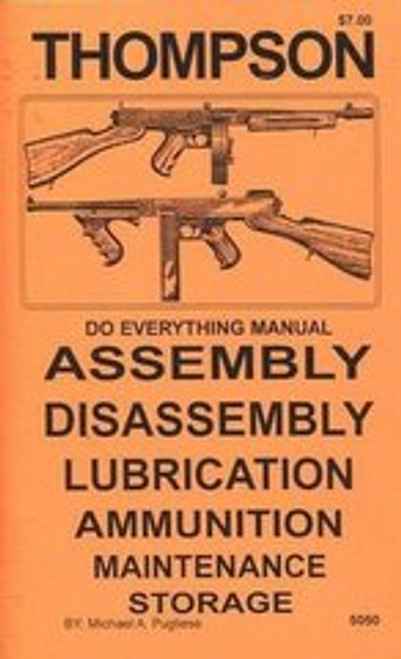 Thompson SMG .45 Do Everything Manual